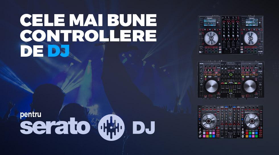 Cele mai bune controllere DJ pentru Serato