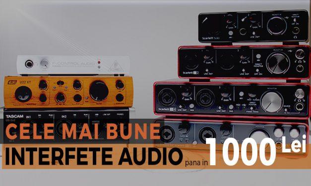 Cele mai bune interfete audio pana in 1000 de lei