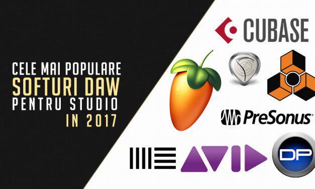 Cele mai populare softuri DAW in 2017 pentru productie, mixaj sau inregistrari