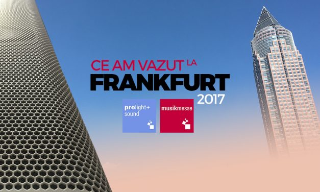 Ce am vazut la expozitia de tehnologie audio-video si instrumente muzicale de la Frankfurt, editia 2017