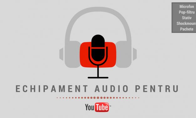 De ce echipamente audio ai nevoie sa te apuci de Youtube?