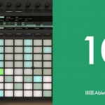Ableton a lansat Live 10