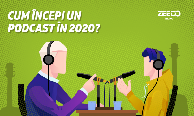Cum sa incepi un podcast in 2020